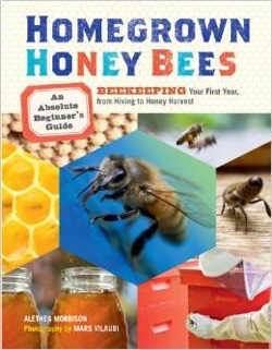 Book - Homegrown Honeybees: A Beginners Guide